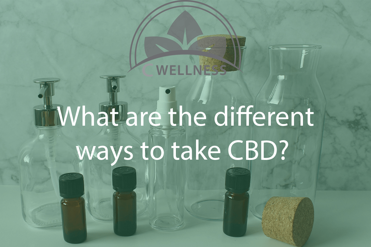 Different Ways to Take CBD